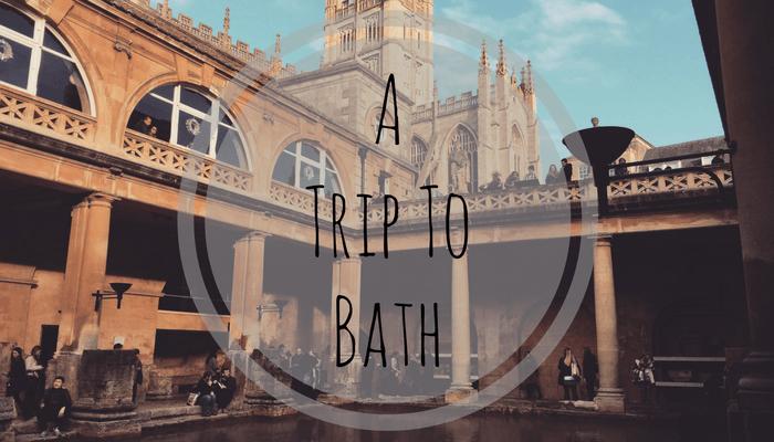 A Trip ToBath